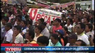 Mandatario promulga Ley de creación de distritos  en Ucayali