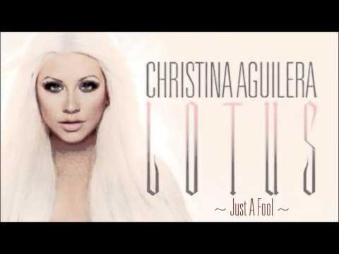 Christina Aguilera- Just a Fool [Lyrics] Full Song