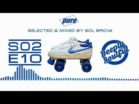PURE S02 E10 - Selected & mixed by Sol Brova
