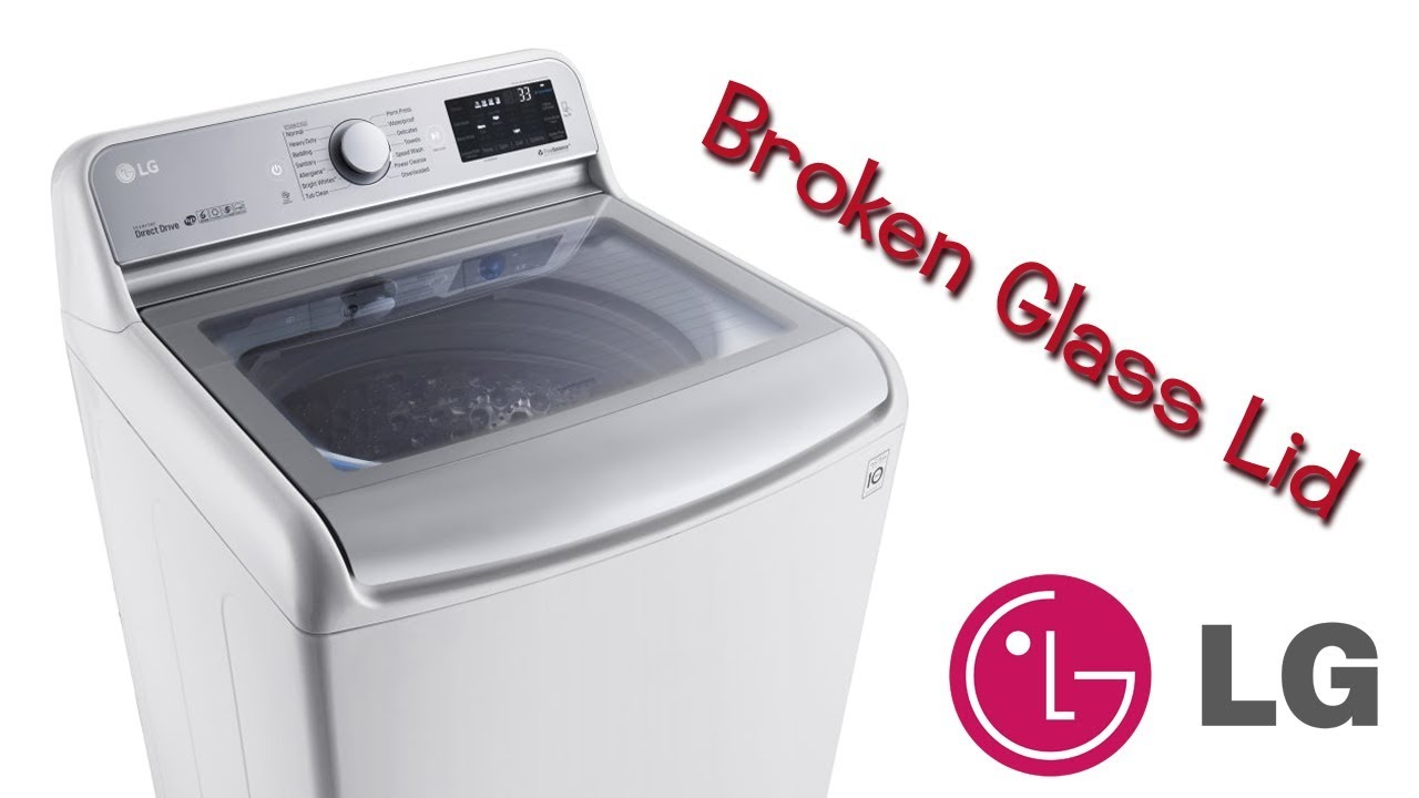 Lg Top Loader Clothes Washing Machine Glass Lid Door Install Easy Diy Youtube