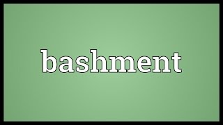 Bashment Meaning