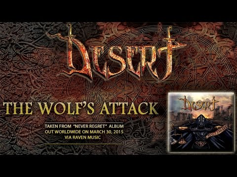 DESERT - The Wolf's Attack [Never Regret album / 2015]