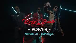 Poker-Krizbeatz Ft Reminisce & Mayorkun
