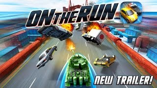 On The Run - OUT NOW on iOS, Android and Windows Phone!