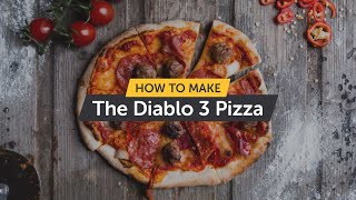 How to make the Diablo 3 pizza - Uuniversity