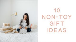 10 Non Toy Gift Ideas For Kids