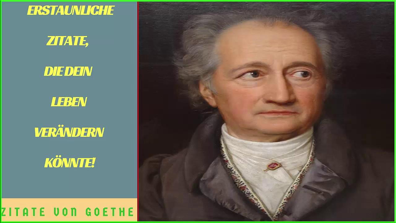 Goethe Zitate 10 Erstaunliche Zitate Die Dein Leben Verandern