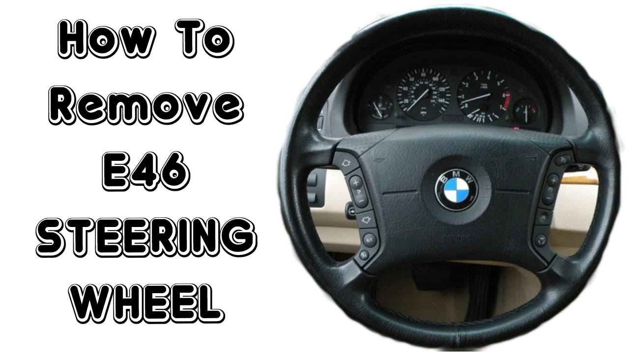 how to remove e46 steering wheel youtube