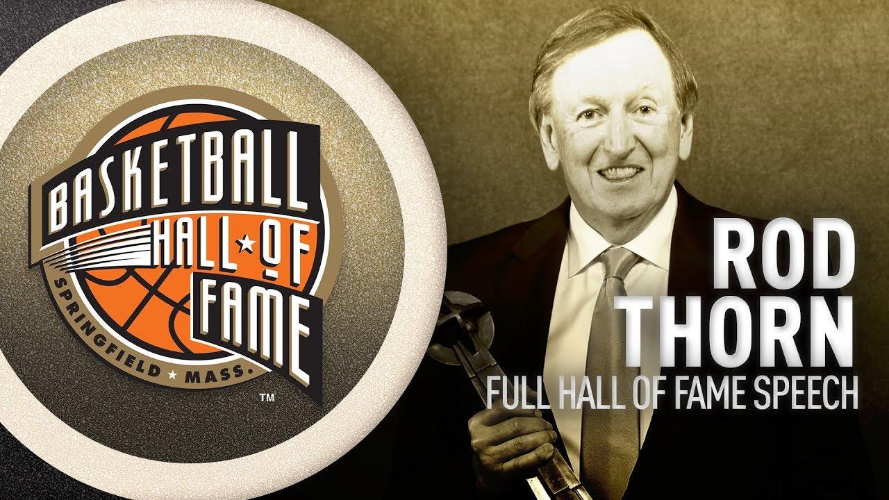 Rod Thorn   Hall of Fame Enshrinement Speech