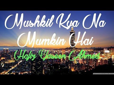 Mushkil Kya Na Mumkin Hai