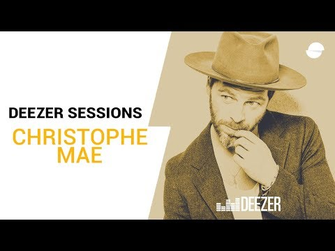 Christophe Maé -  Deezer Session