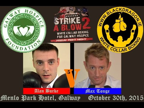 Burke v Tonge, Strike A Blow 2 for Galway Hospice
