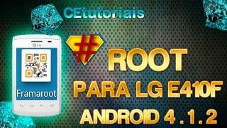 Root Para LG E410F com ANDROID 4.1.2 - FramaRoot
