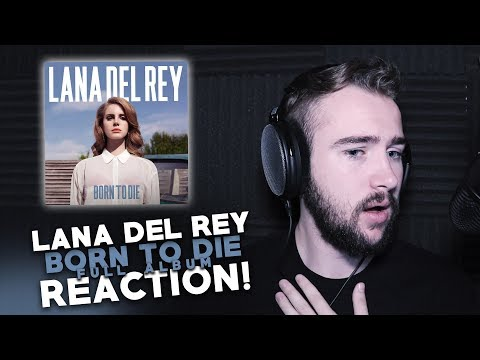 Lana Del Rey | Born To Die | Full Album Reaction! Part 1