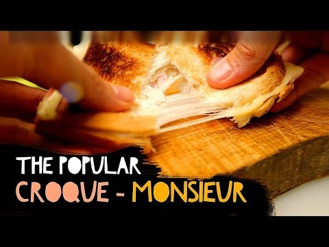 Croque Monsieur Sandwich : You can cook French !