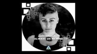 AbnormalBoy - Always on my mind (Original mix)