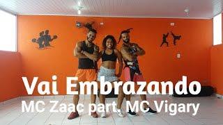 Baixar Vai Embrazando - MC Zaac part. MC Vigary | Coreografia Bom Balanço Fit