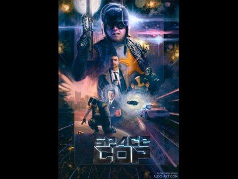 Космический полицейский (2016, реж. Джей Бауман, Майк Стокласа), трэш, черная комедия