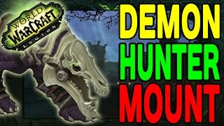 World of Warcraft LEGION: Demon Hunter Mount(s) !!