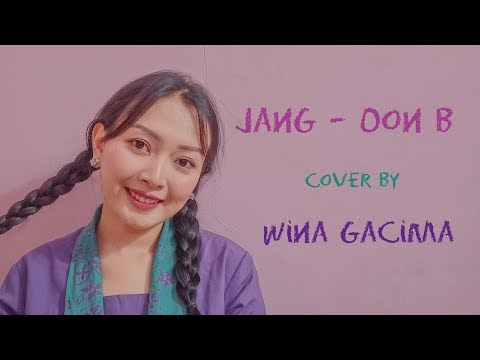 Download JANG - Oon B ( Cover by Wina Gacima ) Mp4 baru
