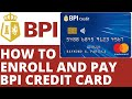 BPI credit card payment tutorial 2020  How to enroll and pay your BPI credit card in the internet