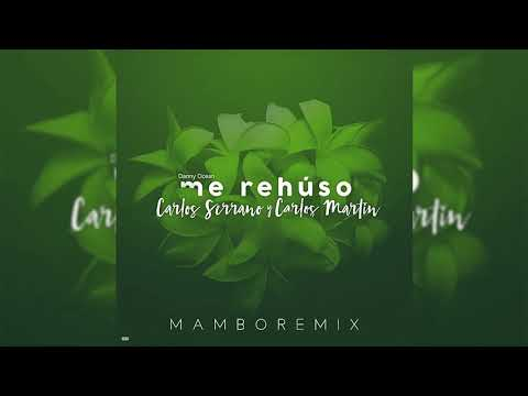 Danny Ocean - Me Rehúso [Mambo Remix]