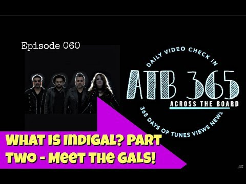 """ATB 365 Episode 060 """"What is Indigal Part 2 MEET THE GALS!"""""""