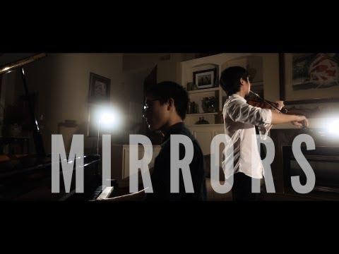 Mirrors - Justin Timberlake - Violin/Piano Cover