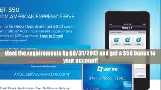 American Express Serve Prepaid Account $50 Bonus Expires 08/31/2013