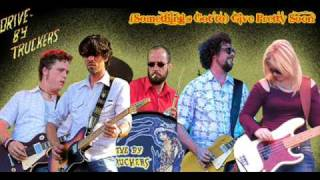 Drive-by Truckers - (Something