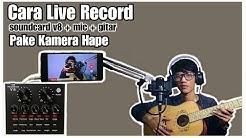 CARA LIVE RECORD soundcard v8 + mic + gitar pake kamera video hp