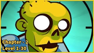 Stupid Zombies - Stage 2 Level 1-30 Gameplay Walkthrough (Android & IOS)