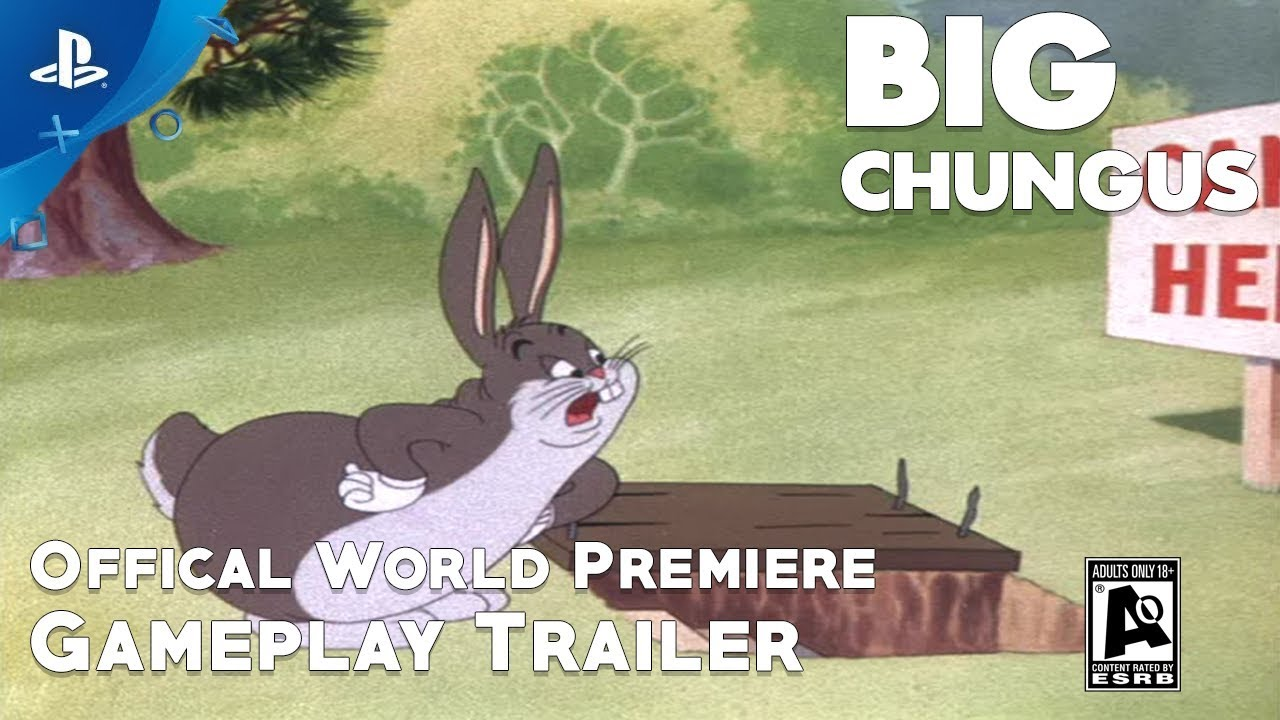 Big Chungus Official World Premiere Gameplay Trailer 1 Youtube