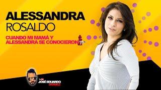 MI MAMÁ Y ALESSANDRA SE CONOCIERON 😱 | Entrevista Alessandra Rosaldo | José Eduardo Derbez