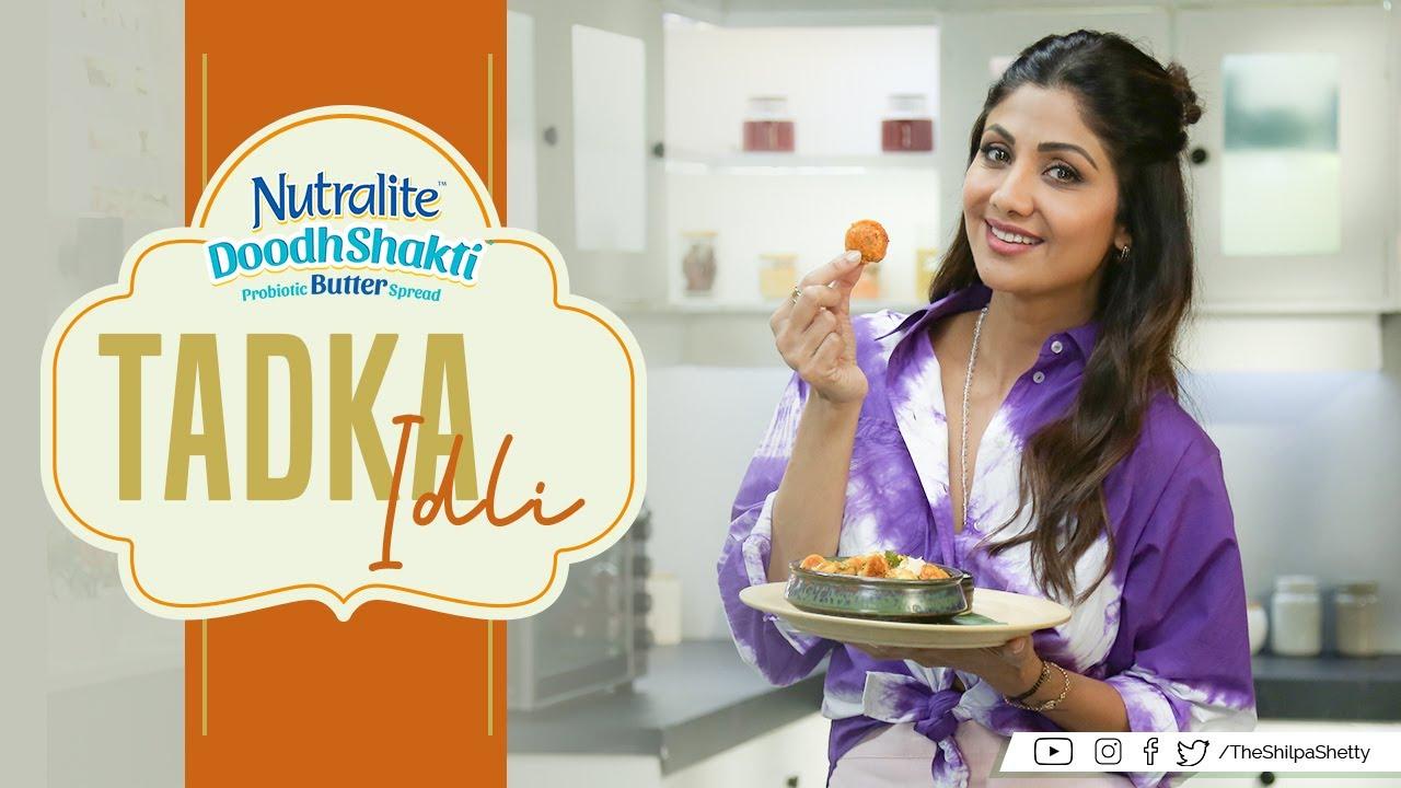 Tadka Idli | Shilpa Shetty Kundra | Nutralite | Healthy Recipes | The Art Of Loving Food