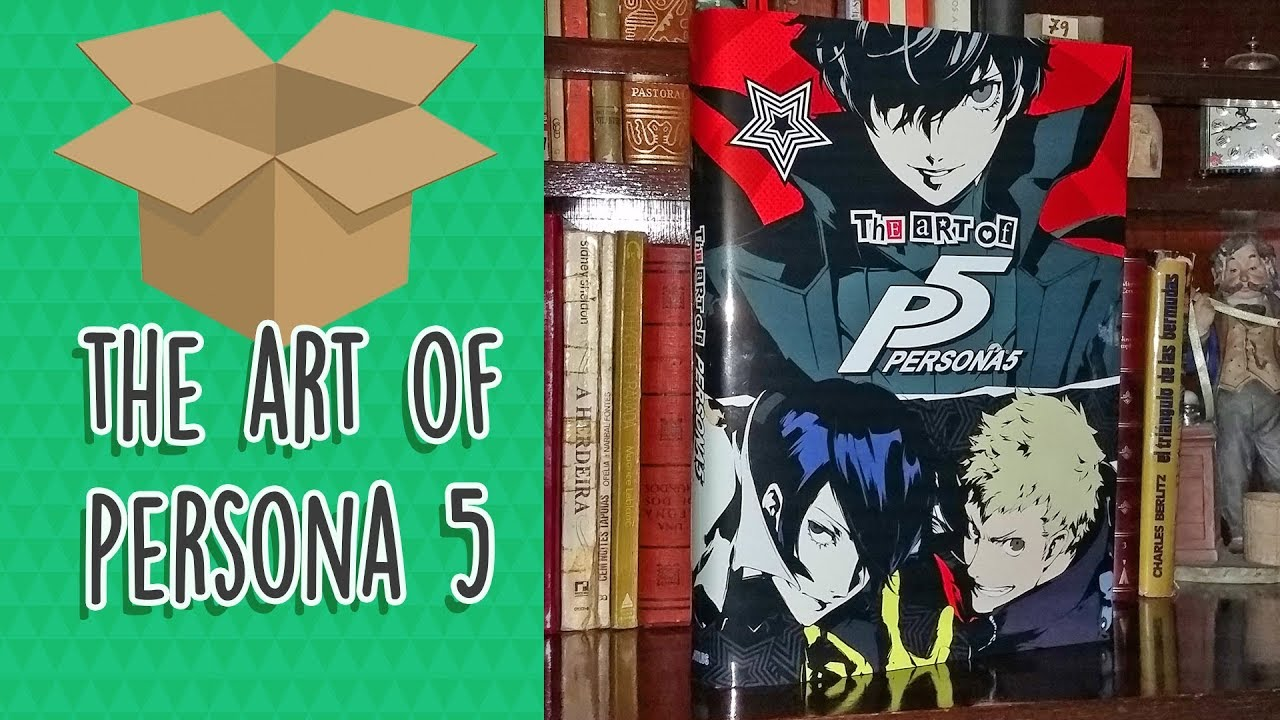 Unboxing The Art Of Persona 5 Artbook