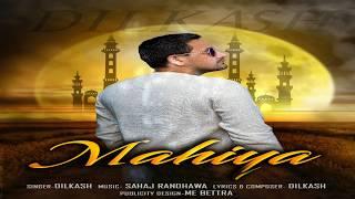 latest-punjabi-song-mahiya-dilkash-9-beat-production-new-punjabi-song