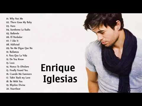 Enrique Iglesias Greatest Hits 2018 👍 Best Songs Of Enrique Iglesias Full Playlist 2018