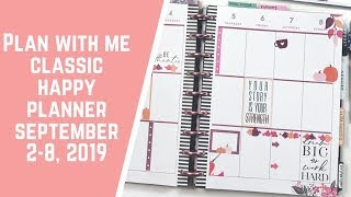 Plan with Me- Classic Happy Planner- September 2-8, 2019