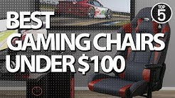 Top 5 Gaming Chairs under $100 - Best Budget Gaming Chairs in 2019