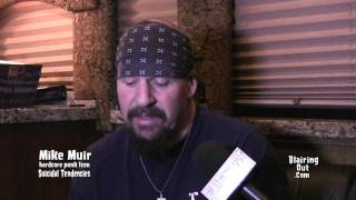 Suicidal Tendencies Mike Muir talks w Eric Blair about his views on Love and Life 2013
