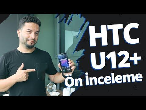 HTC U12 Plus ön inceleme! - HTC bomba gibi geliyor!