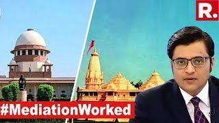 Ayodhya Mediation Report Opens Door To Solution? | The Debate With Arnab Goswami