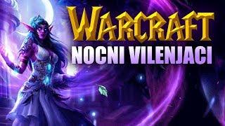 Warcraft lore (ep.48): Nocni Vilenjaci | Sisters of Elune | Sentinel | Tyrande Whisperwind