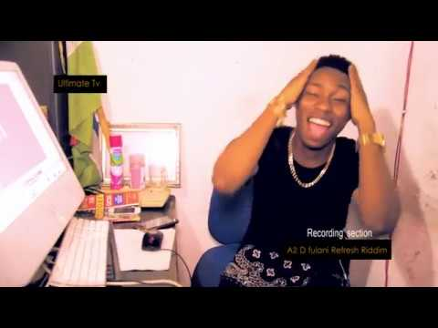 A2 D Fulani MAKING OF THE REFRESH RIDDIM By Ultimate Records