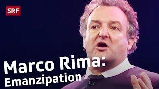 Marco Rima über arrogante Raucher und emanzipierte Frauen