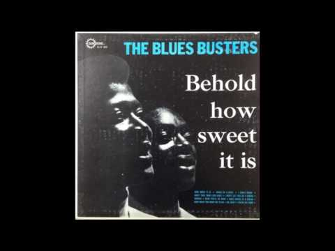 Blues Busters \ How Sweet It Us, 1966 [Full Album]