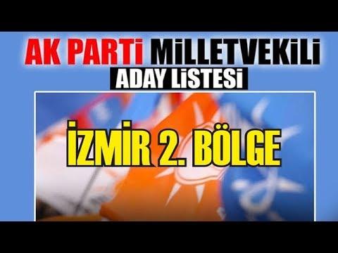 SON DAKİKA: İşte AK Parti'nin İzmir 2. Bölge Adayları!
