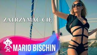 Смотреть клип Mario Bischin - Zatrzymać Cię