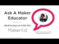 Ask a Maker Educator - Problem Based Science